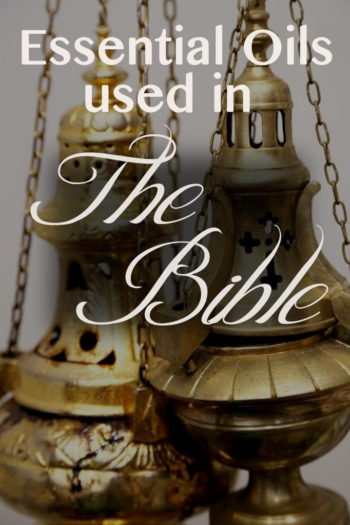 Oils of the Bible - Biblical Scripture References